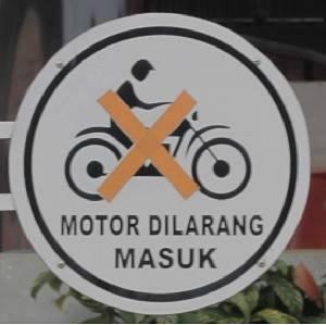 Tata Tertib pengunjung di Lapangan Sempur E - Tanda Pemotor Dilarang Masuk